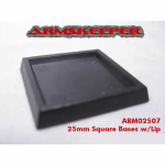 ARM02507 Square Solid 25mm Bases w/Lip (20) ArmsKeeper