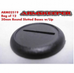 ARM02519 30MM Round Slotted Base with Lip (12) ArmsKeeper