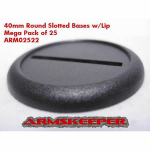 ARM02522 Round Slotted 40mm Bases w/Lip Mega Pack (25)