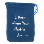 GHGCB1027 I Know Where My Marbles Are Dice Bag 7inx5in Drawstring Gallant Hands Gamers Gear
